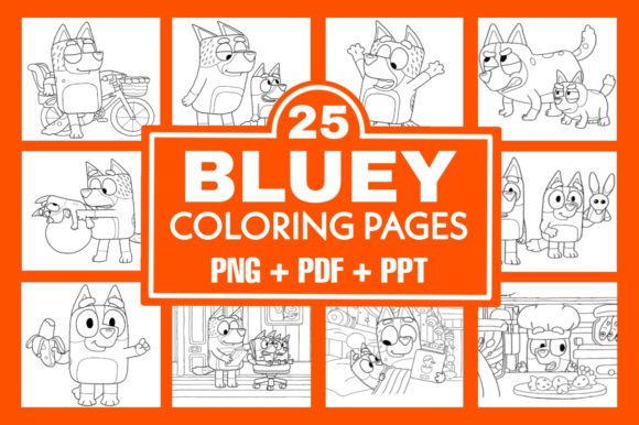 25 Bluey Coloring Pages Graphic Coloring Pages & Books Kids By SIDO KDP