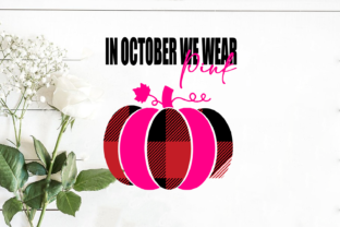 BC in October We Wear Pink Graphic Print Templates By Svg Market
