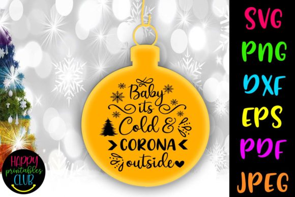 Print on Demand: Baby Its Cold - Christmas Quarantine Graphic Crafts By Happy Printables Club