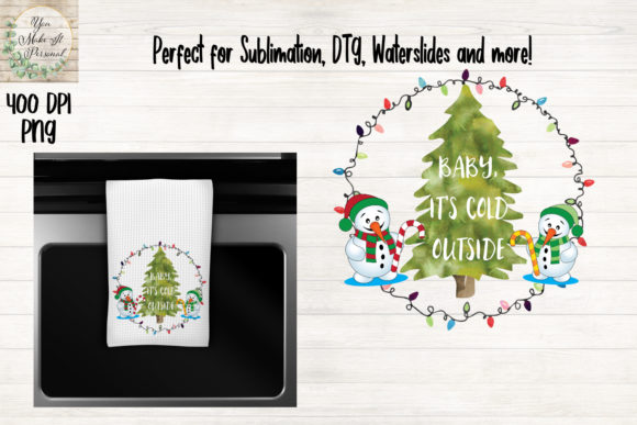 Print on Demand: Baby It's Cold Outside, Snowman Scene Graphic Crafts By You Make It Personal