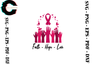 Print on Demand: Breast Cancer Awareness Faith Hope Love Graphic Print Templates By SVG Creation
