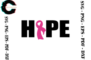 Print on Demand: Breast Cancer Hope SVG PNG EPS DXF Graphic Print Templates By SVG Creation