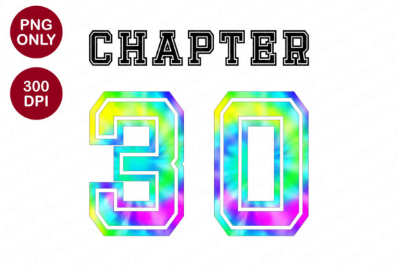 Print on Demand: Chapter 30 Years, Tie Dye Sublimation Graphic Crafts By SineDigitalDesign