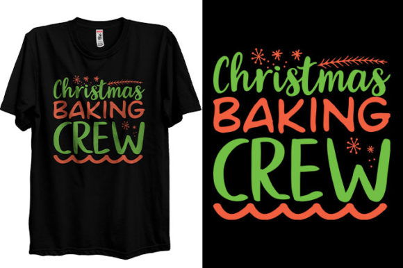 Christmas T-shirt Design Baking Crew Graphic Print Templates By Storm Brain