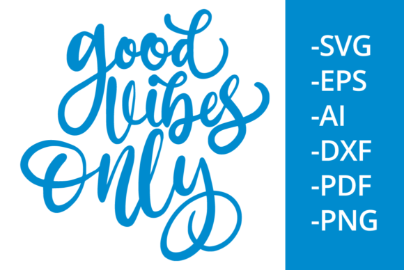 Print on Demand: Good Vibes Only Graphic Crafts By Ijem RockArt
