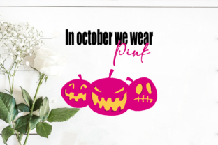 In October We Wear Pink Scary Pumpkin Grafik Druck-Templates von Svg Market