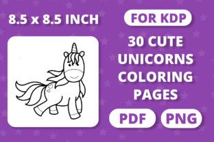 Print on Demand: KDP | 30 Unicorn Coloring Pages for Kids Graphic Coloring Pages & Books Kids By RefreshUp