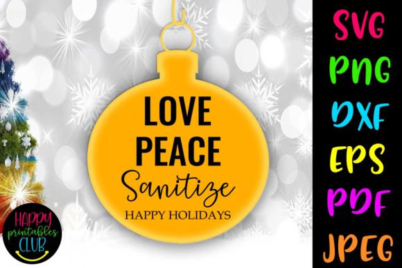Love Peace Christmas Quarantine Graphic Crafts By Happy Printables Club