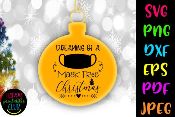 Mask Free Christmas Quarantine Graphic Crafts By Happy Printables Club