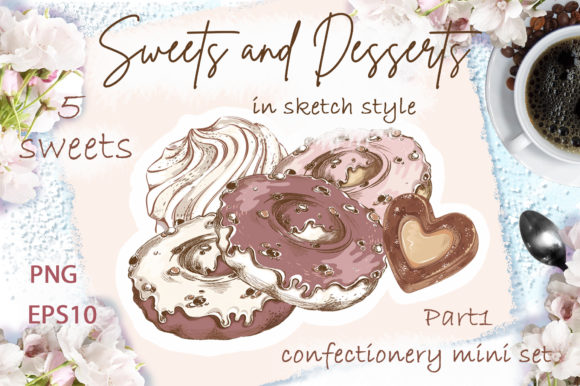Sweets and Desserts. Mini Set 1 Graphic Illustrations By Maycat
