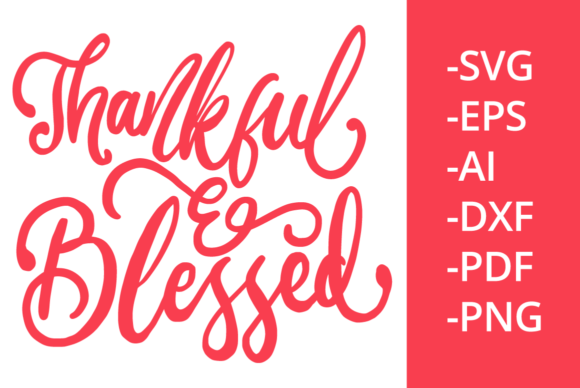 Print on Demand: Thankful and Blessed Graphic Crafts By Ijem RockArt