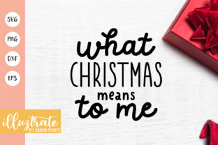 Print on Demand: What Christmas Means Graphic Crafts By illuztrate