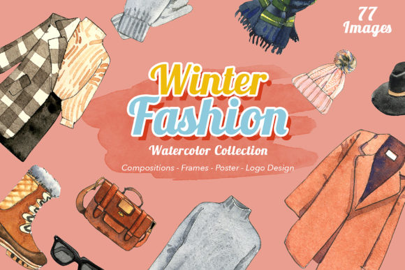 Winter Fashion Watercolor Set Graphic Illustrations By WatercolorEps