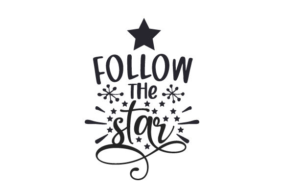 Follow the Star Christmas Craft Cut File By Creative Fabrica Crafts