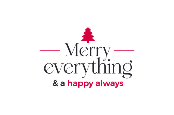 Merry Everything & a Happy Always Christmas Craft Cut File By Creative Fabrica Crafts