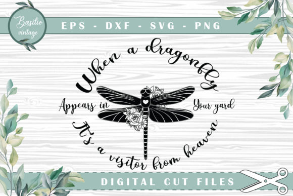 Download Floral Dragonfly Appears in Your Yard SVG Cut Files