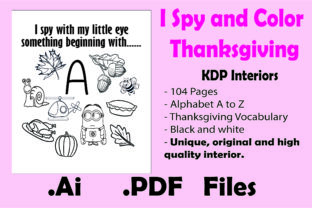 Print on Demand: I Spy & Color Thanksgiving -kdp Interior Graphic Coloring Pages & Books Kids By KDP_Interior_101