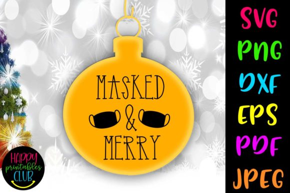 Masked Merry Christmas Quarantine Graphic Crafts By Happy Printables Club