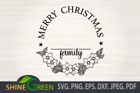Merry Christmas Floral Family Monogram Graphic Item