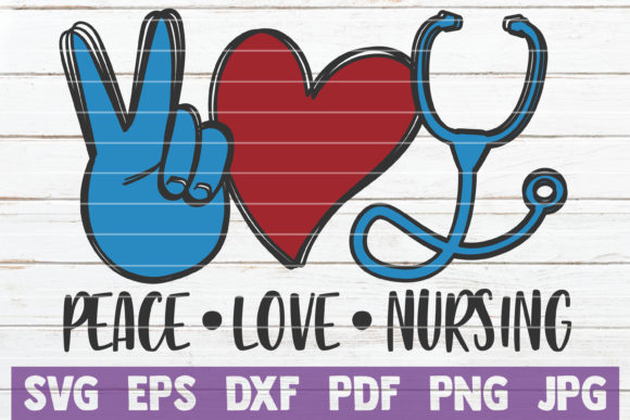 Peace Love Nursing Graphic Crafts By MintyMarshmallows