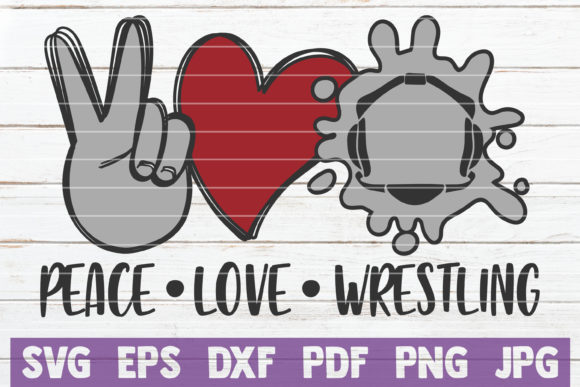 Peace Love Wrestling Graphic Crafts By MintyMarshmallows
