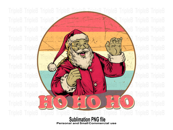 Print on Demand: Santa Ho Ho Ho Vintage Style Sublimation Graphic Crafts By TripleBcraft