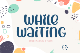 Print on Demand: While Waiting Display Font By Jasm (7NTypes)