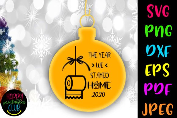 Year We Stayed Home Christmas Graphic Crafts By Happy Printables Club