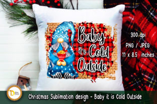 Christmas Sublimation - Baby It is Cold Graphic Crafts By dina.store4art 2