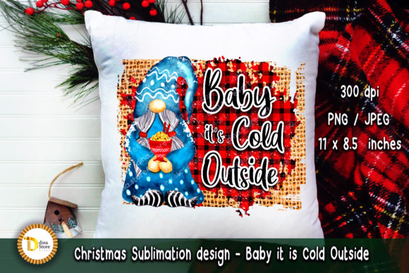 Christmas Sublimation - Baby It is Cold Graphic Download