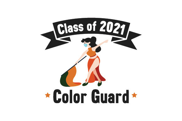 Class of 2021 Color Guard Designs & Drawings Craft Cut File By Creative Fabrica Crafts