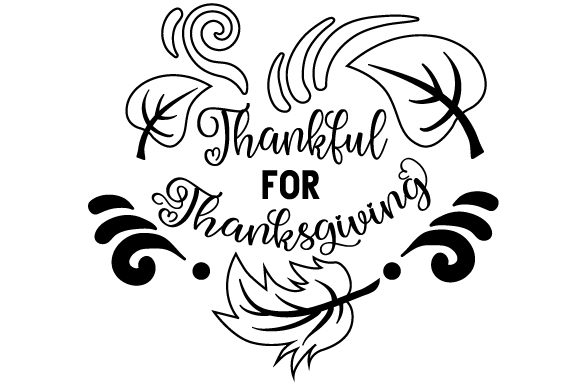 Thankful for Thanksgiving Cut File Download