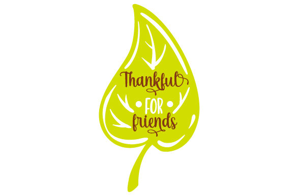 Thankful for Friends Cut File