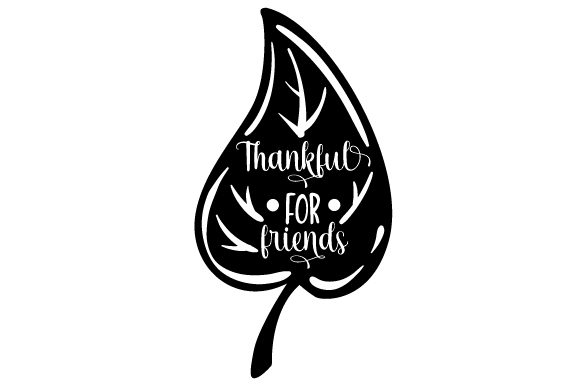 Thankful for Friends Cut File Download