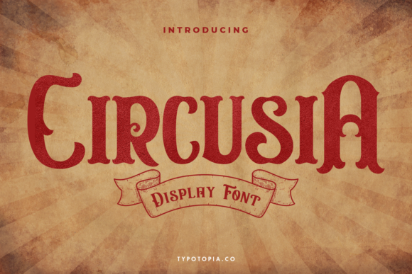 Print on Demand: Circusia Display Font By typotopia