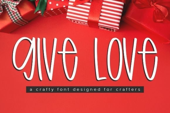 Print on Demand: Give Love Script & Handwritten Font By Sage Makers