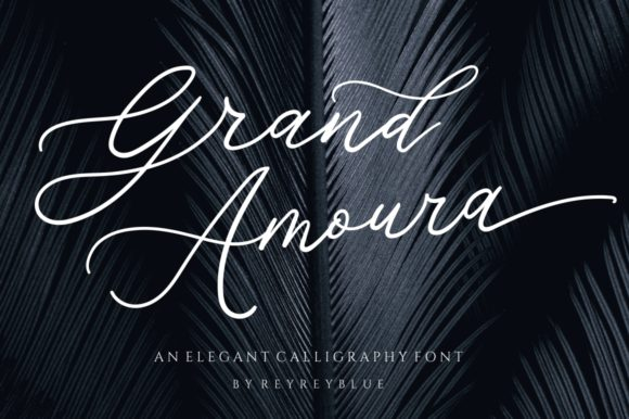 Print on Demand: Grand Amoura Script & Handwritten Font By Reyrey Blue