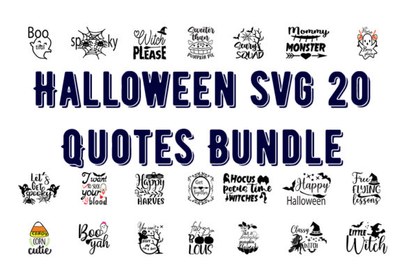 Print on Demand: Halloween  Svg 20 Quotes Bundle Graphic Print Templates By Design_store