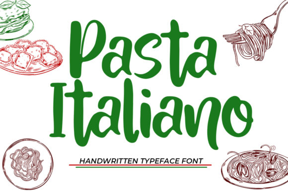 Print on Demand: Pasta Italiano Script & Handwritten Font By Natural Ink