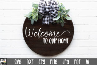 Print on Demand: Welcome to Our Home Graphic Crafts By oldmarketdesigns