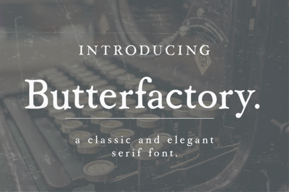 Print on Demand: Butterfactory Serif Font By Jess Bailey
