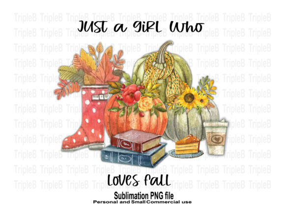 Print on Demand: Girl Who Loves Fall Sublimation Designs Graphic Crafts By TripleBcraft