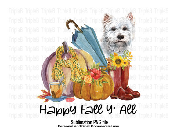 Print on Demand: Happy Fall Y' All and Dog Sublimation Graphic Crafts By TripleBcraft