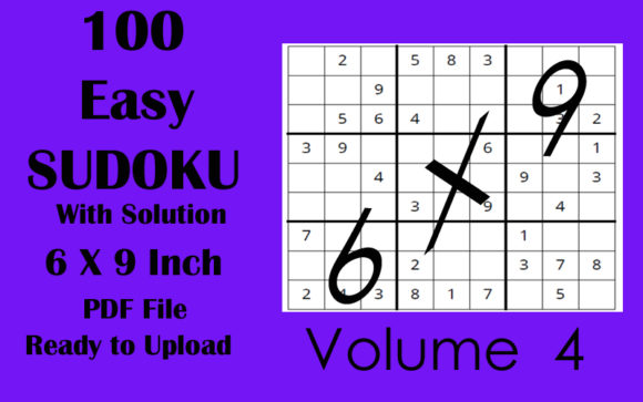 100 Easy Sudoku Puzzle 6 X 9 KDP Vol 4 Graphic KDP Interiors By Seven Elephant