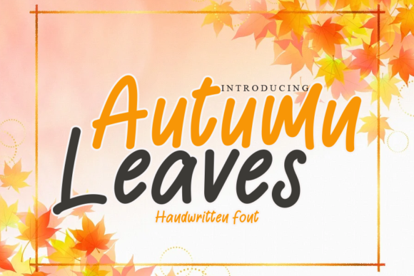 Print on Demand: Autumn Leaves Script & Handwritten Font By gunawanletter