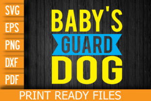 Baby's Guard Dog SVG Digital File Graphic Print Templates By Designstore