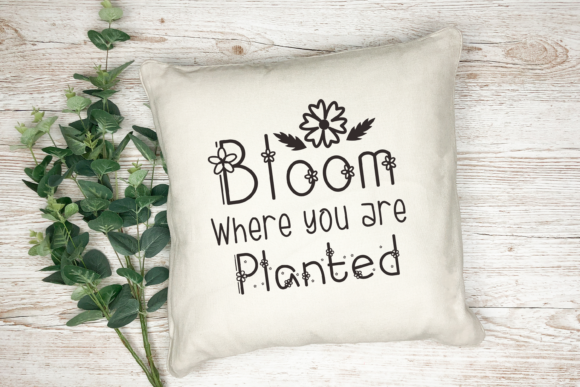 Print on Demand: Bloom Where You Are Planted Graphic Crafts By nuraisyahamalia1729