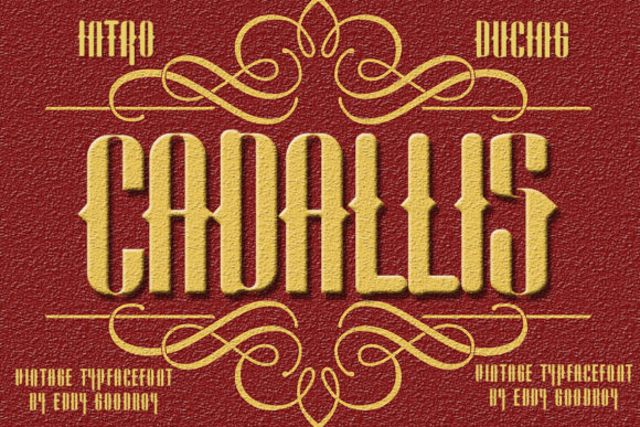 Print on Demand: Cadallis Blackletter Font By Eddygoodboy