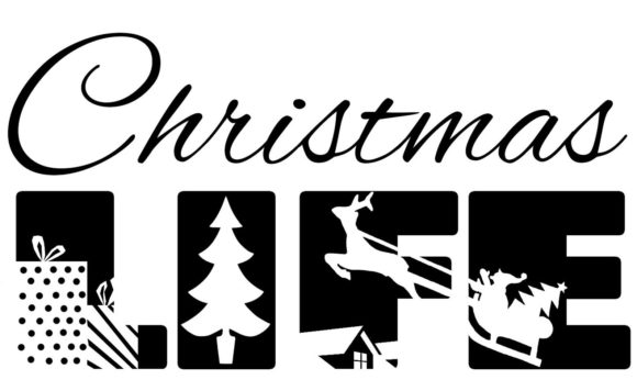 Print on Demand: Christmas LIFE SVG Cutting File Graphic Crafts By richardeley1969