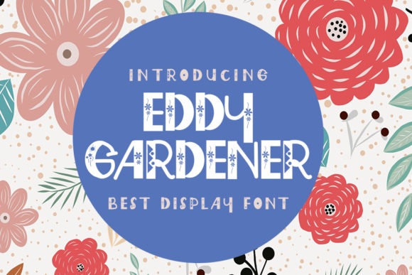 Print on Demand: Eddy Gardener Display Font By Eddygoodboy